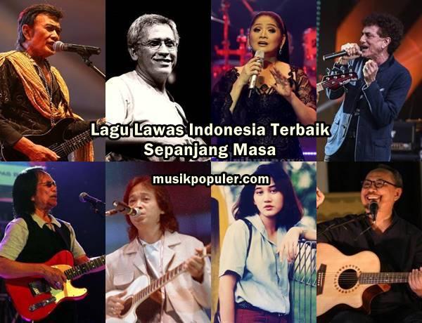 Lagu Lawas Indonesia Terbaik Sepanjang Masa