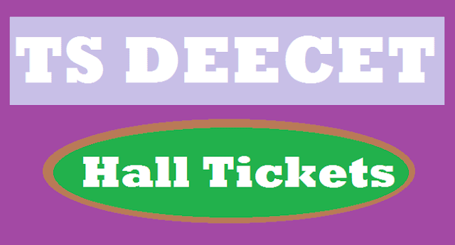 TS State, TS Hall Tickets, TS DEECET, DEECET Hall Tickets, DIETCET, TS DIETCET, Hall tickets