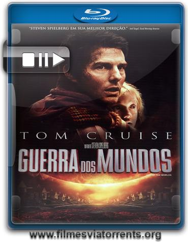 Guerra dos Mundos Torrent - BluRay Rip 1080p Dual Áudio