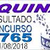 Resultado da Quina concurso 4765 (31/08/2018) ACUMULOU!!!