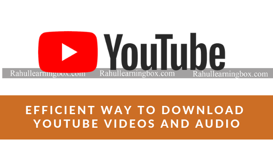 The best way to Download free both mp3 and mp4 video format of your favourite youtube video