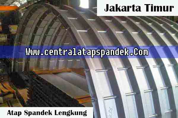 Harga Atap Spandek Lengkung Jakarta Timur