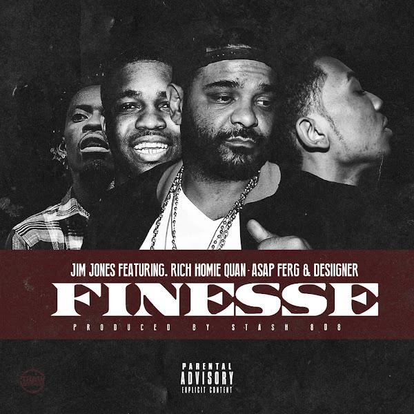 Jim Jones - Finesse (feat. Rich Homie Quan, A$AP Ferg & Desiigner) - Single Cover