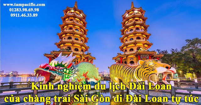 Kinh nghiệm du lịch Đài Loan của chàng trai Sài Gòn đi Đài Loan tự túc
