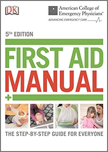 ACEP First Aid Manual - 5th Edition
