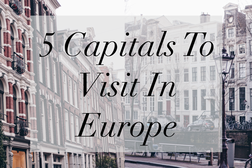 capitals to visit in europe