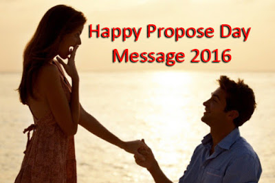 Happy Propose Day Message 2016