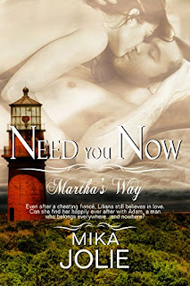 Need You Now (Martha's Way Book 2) by Mika Jolie