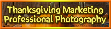FREE Thanksgiving Marketing - Professional Photography - Targeting Pro