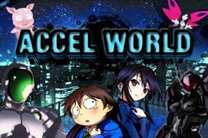 Descargar accel world cap 24/24+ovas [MGA]HD
