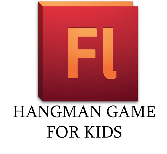 Membuat Game HangMan For the Kids - Flash cs 6 Actionscript 3.0