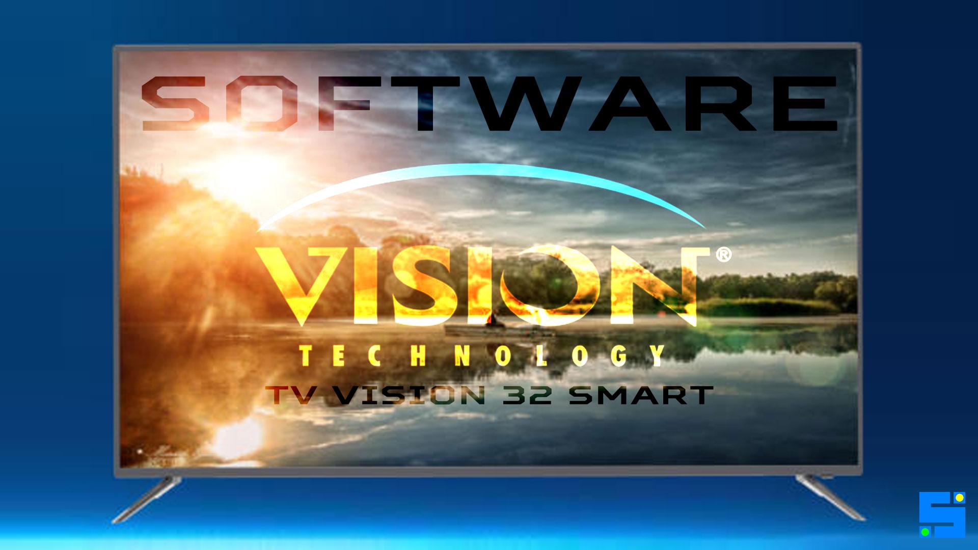Download Software TV Vision 32 Smart New Update Firmware