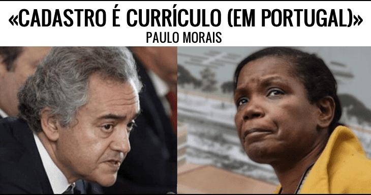 Cadastro é Currículo (em Portugal) - Paulo Morais