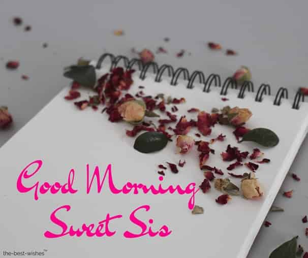 good morning sweet sis