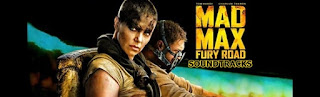 mad max fury road soundtracks-mad max 4 soundtracks-cilgin max ofkeli yollar muzikleri