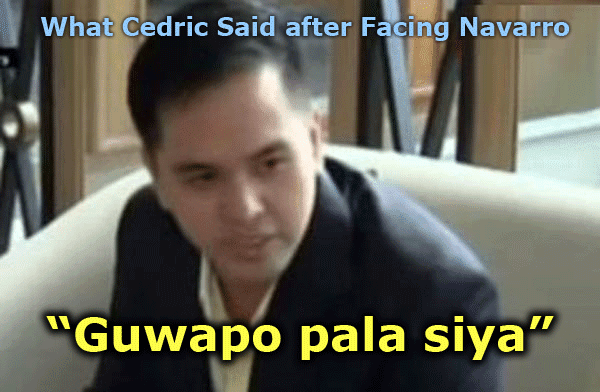 "What Cedric Said after Facing Navarro ""Guwapo pala siya,"""