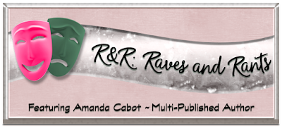 Banner for Amanda Cabot's Raves and Rants blog series