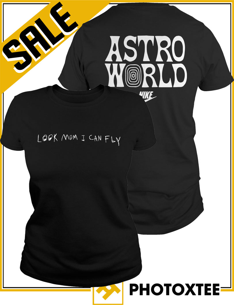 3fbc91183958 You can get it here: Nike Travis Scott Astroworld Look Mom I Can Fly Shirt