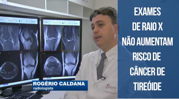 Atenção: exames de raio-x não aumentam o risco de câncer de tireoide