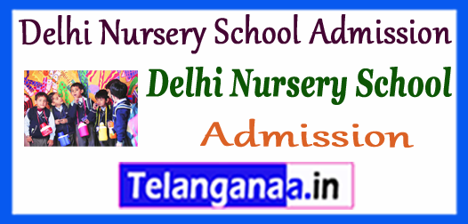 Delhi Nursery School Admission Dates 2018-19