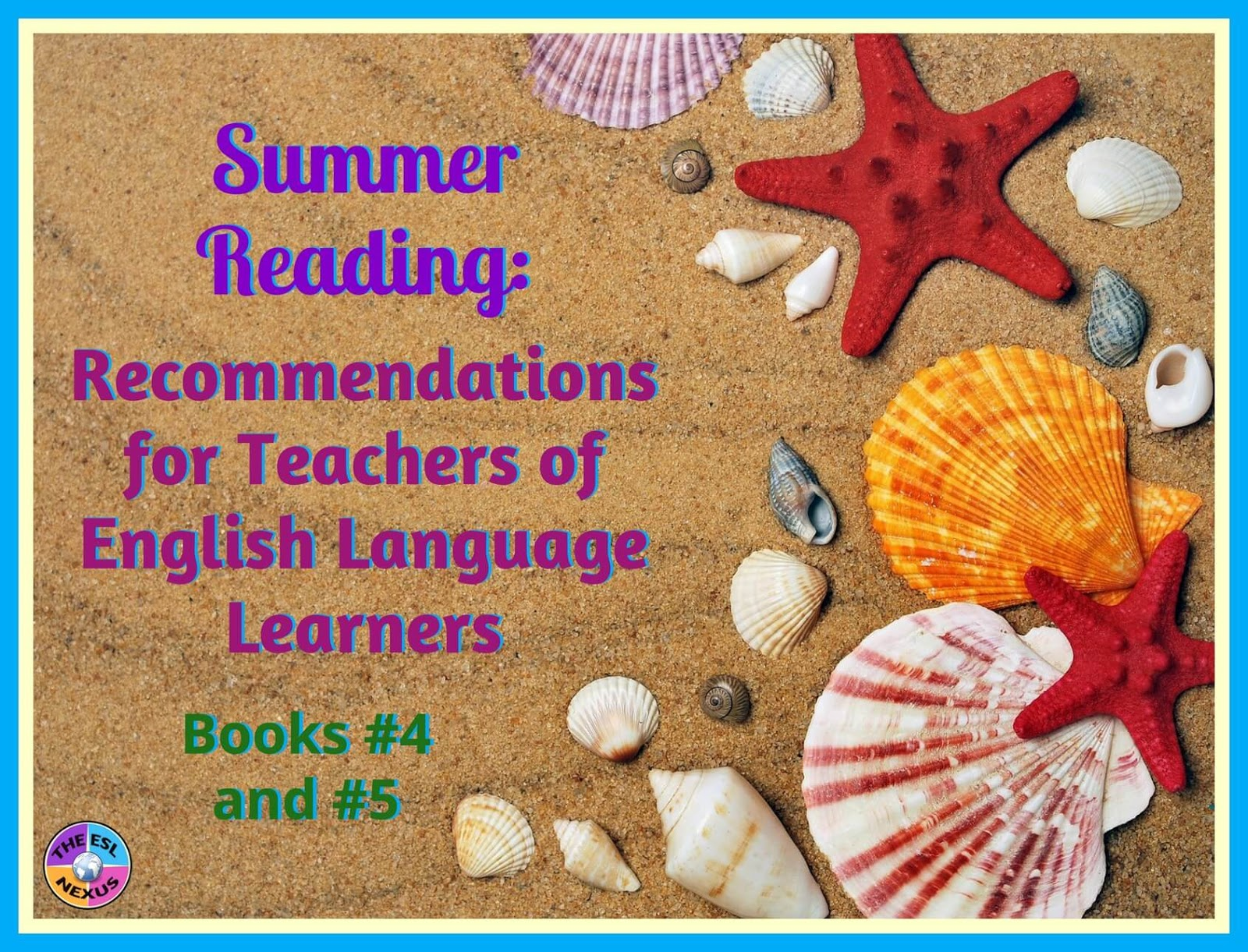 Part 4 in a series of book recommendations that are useful for teachers of ELLs | The ESL Nexus