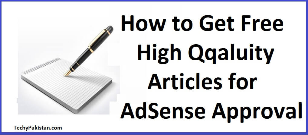 How to Get Unique Articles, Google AdSense Approval, Best way to get adsense approval