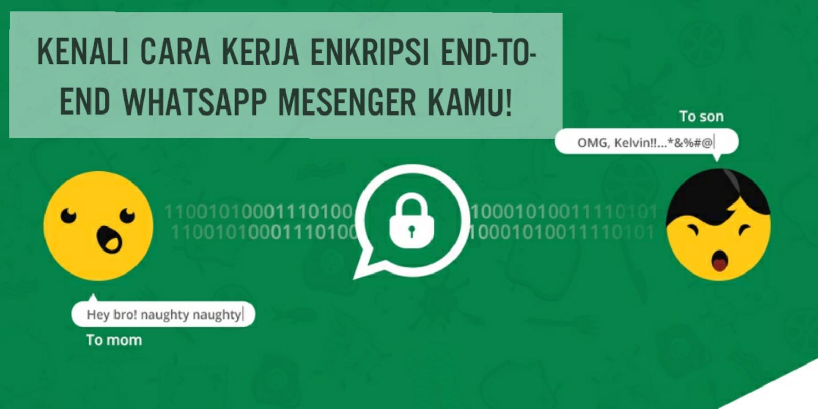 Kenali cara kerja enkripsi end-to-end Whatsapp Mesenger kamu!