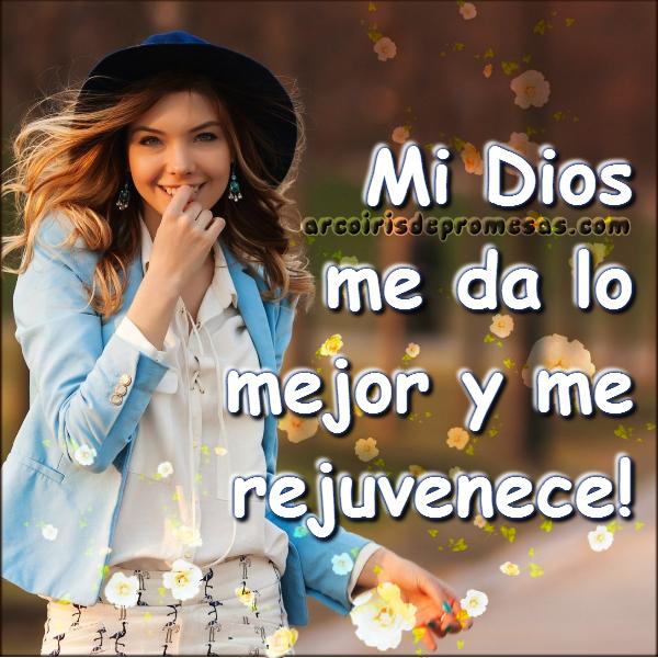 reflexiones cristianas con imágenes Dios te da lo mejor