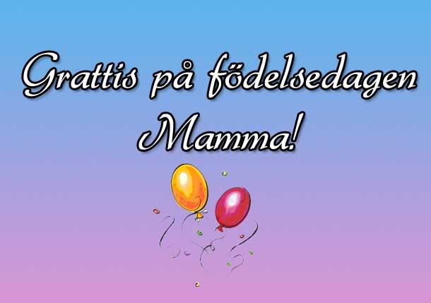 grattis lilla mamma idag när du fyller år En norrländskas irrfärder i livet: Grattis mamma! grattis lilla mamma idag när du fyller år