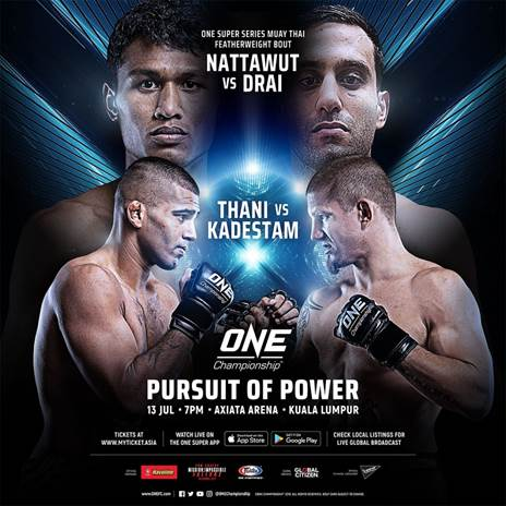 ONE Pursuit Of Power In Kuala Lumpur 13th July 2018 Axiata Stadium Kuala Lumpur