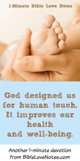 Benefits of Human Touch, God blesses us with human touch