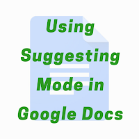Using Suggesting Mode in Google Docs