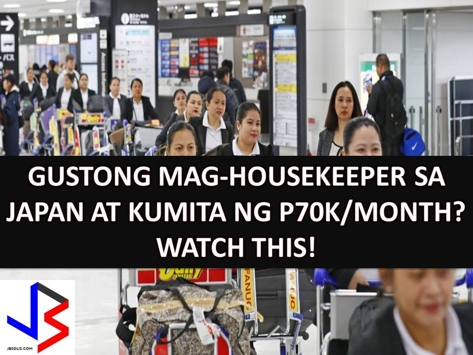 Housekeeping in Japan is a dream job of many Filipinos. Working with a monthly salary as much as P70,000 is good enough for Overseas Filipino Workers (OFWs) to provide the needs and even the wants of families back home.  But aspiring housekeepers in Japan needs a long process of application and training before being qualified for the job.  This year, not more than 100 Filipino housekeepers are being deployed in Japan as part of first foreign housekeepers to be hired under a government policy.