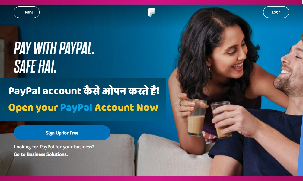 Open your PayPal Account Now