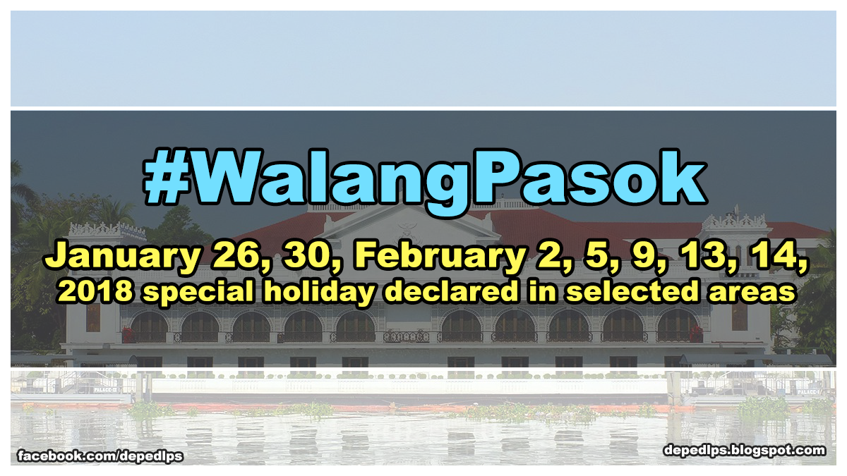 Walangpasok Jan      Special Holiday Declared In Selected Areas