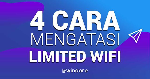 4 Cara Terbaik Mengatasi Wifi Limited pada Windows