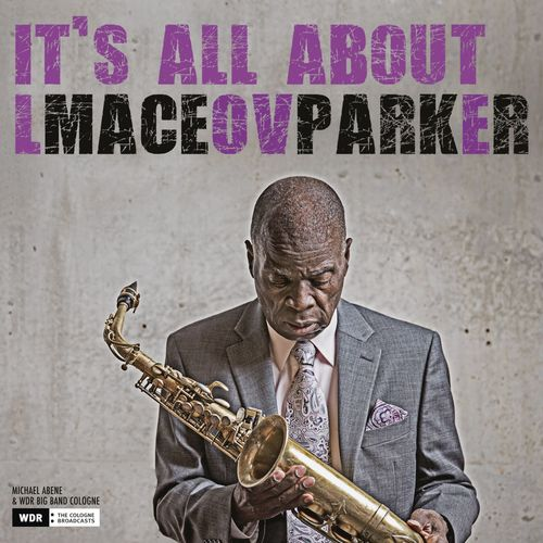 It's All About Love Maceo Parker