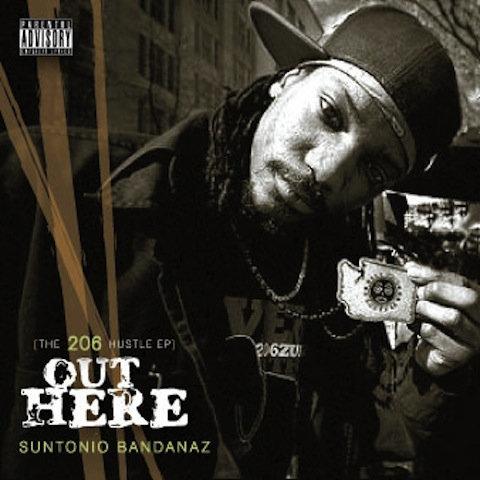 """Out Here: The 206 Hustle EP"" by Suntonio Bandanaz (Album Review by Jhantu Randall)"