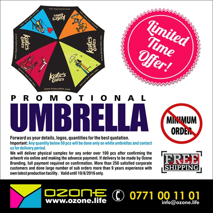 Forward us your details, logos, quantities for the best quotation.  Important: Any quantity below 50 pcs will be done only on white umbrellas and contact us for delivery period.   We will deliver physical samples for any order over 100 pcs after confirming the artwork via online and making the advance payment. If delivery to be made by Ozone Branding, full payment required on confirmation. More than 250 satisfied corporate customers and done large number of sub orders more than 9 years experience with own latest production facility .  Valid until 10/8/2016 only.