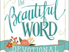 Spend Time in the Word with The Beautiful Word Devotional {A Review}