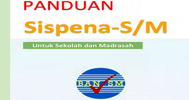 Download Buku Panduan Sispena-S/M untuk Sekolah/Madrasah Edisi Revisi