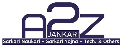 A to Z Jankari (Govt. Job & Scheme-Tech-Others)