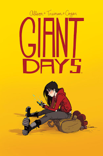 "Reseña de ""Giant Days"" vol.1 de John Allison, Lissa Triman y Whitney Cogar"