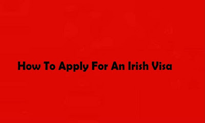 How To Apply For An Irish Visa