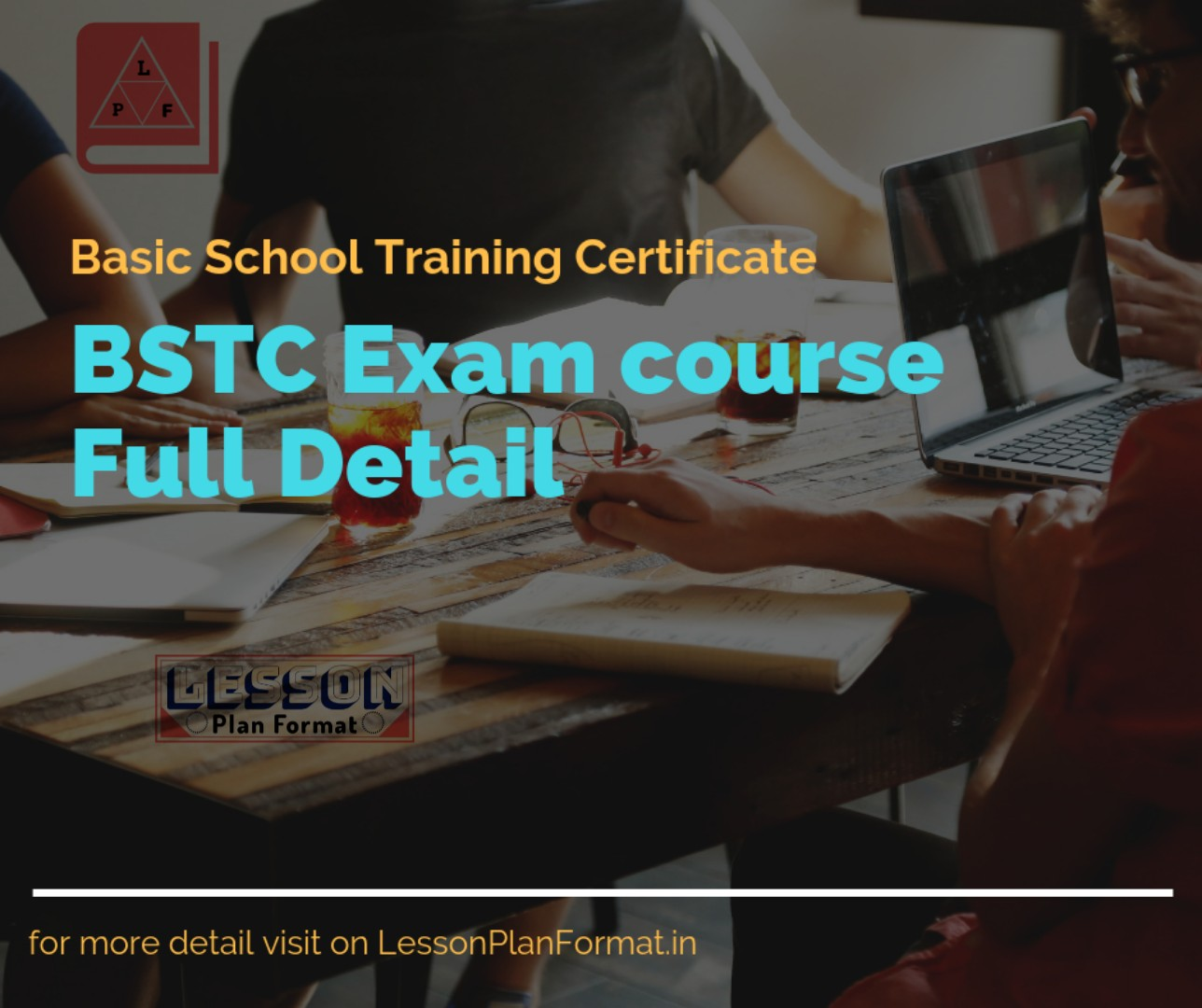 Bstc exam course full detail