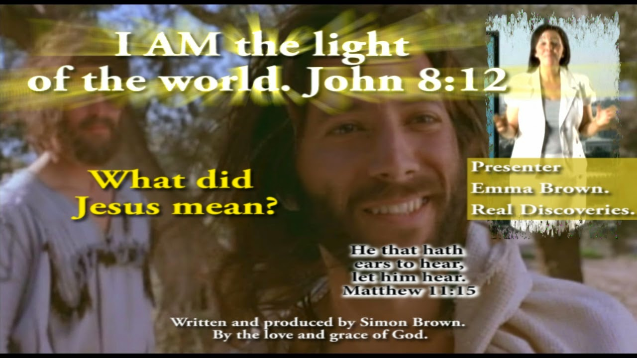 John 8:12. What did Jesus mean? I am the light of the world.