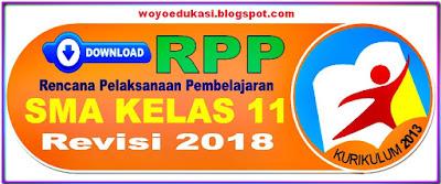 RPP SMA KELAS 11 KURIKULUM 2013 REVISI  2018 SEMUA MAPEL LENGKAP