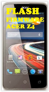 Flash / Install Firmware Acer Liquid Z4