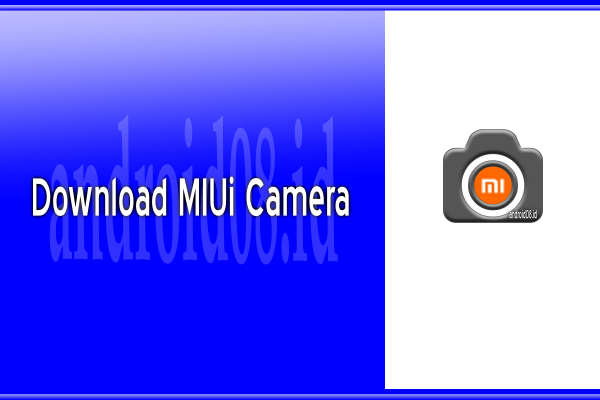Download MIUI Kamera Original APK