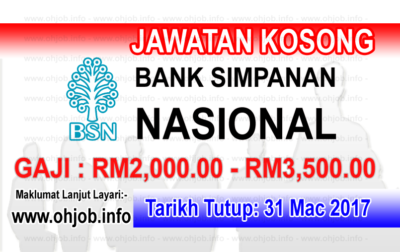 Jawatan Kerja Kosong BSN - Bank Simpanan Nasional logo www.ohjob.info mac 2017